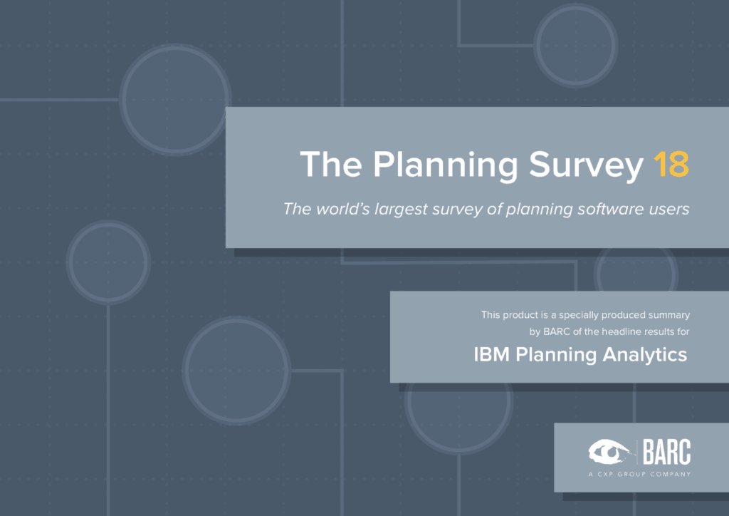 What BARC The Planning Survey 18 had to say about IBM Planning Analytics